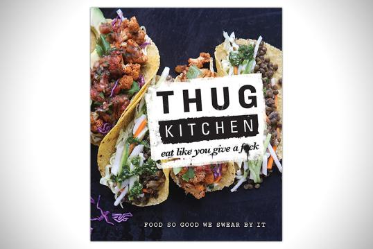 Source: http://www.google.com/url?sa=i&source=images&cd=&docid=-9_zPb5d46VUGM&tbnid=G8qMiGbA9qkGKM&ved=0CAgQjRw&url=http%3A%2F%2Fhiconsumption.com%2F2014%2F07%2Fthug-kitchen-eat-like-you-give-a-fck-cookbook%2F&ei=c9w2VO3vEImtyATn14CwCQ&psig=AFQjCNGGZ3fjt3fwfGc0sRr_SHGjzNqfWA&ust=1412967923374273